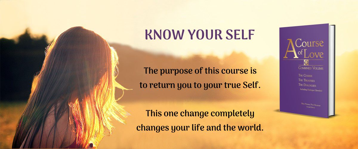 A Course of Love - Know Your Self